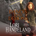 Dances with Demons by  Lori Handeland audiobook