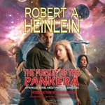 The Pursuit of the Pankera by  Robert A. Heinlein audiobook