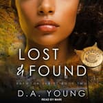 Lost & Found by  D. A. Young audiobook