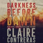 Darkness Before Dawn by  Claire Contreras audiobook