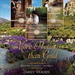 More Precious Than Gold Omnibus by  Emily Woods audiobook