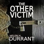 The Other Victim by  Helen H. Durrant audiobook