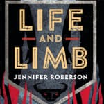 Life and Limb by  Jennifer Roberson audiobook