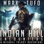 Indian Hill by  Mark Tufo audiobook