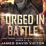 Forged in Battle Omnibus by  James David Victor audiobook
