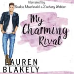 My Charming Rival by  Lauren Blakely audiobook