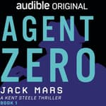 Agent Zero by  Jack Mars audiobook