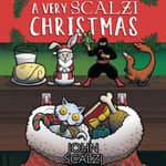A Very Scalzi Christmas by  John Scalzi audiobook