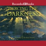 Piercing the Darkness by  Frank E. Peretti audiobook