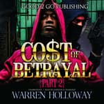 The Cost of Betrayal, Part II by  Warren Holloway audiobook