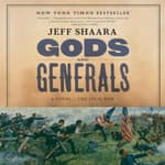 Gods and Generals by  Jeff Shaara audiobook