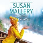 It Started One Christmas by  Susan Mallery audiobook
