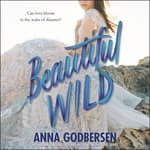 Beautiful Wild by  Anna Godbersen audiobook