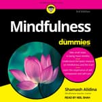 Mindfulness For Dummies, 3rd Edition by  Shamash Alidina audiobook