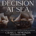 Decision at Sea by  Craig L. Symonds audiobook