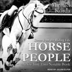 Horse People by  Michael Korda audiobook