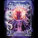 A Tale of Witchcraft … by  Chris Colfer audiobook