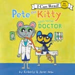 Pete the Kitty Goes to the Doctor by  Kimberly Dean audiobook