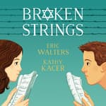 Broken Strings by  Eric Walters audiobook