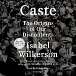 Caste by  Isabel Wilkerson audiobook