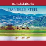 Daddy's Girls by  Danielle Steel audiobook