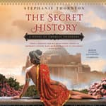 The Secret History by  Stephanie Marie Thornton audiobook