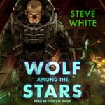 Wolf Among the Stars by  Steve White audiobook