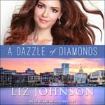 A Dazzle of Diamonds by  Liz Johnson audiobook