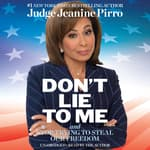 Don't Lie to Me by  Jeanine Pirro audiobook