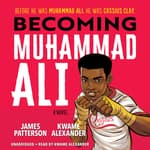 Becoming Muhammad Ali by  Kwame Alexander audiobook