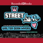 Street Love by  Walter Dean Myers audiobook