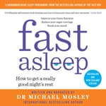 Fast Asleep by  Dr. Michael Mosley audiobook