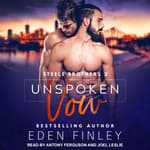 Unspoken Vow by  Eden Finley audiobook
