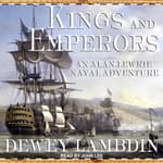 Kings and Emperors by  Dewey Lambdin audiobook
