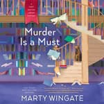 Murder Is a Must by  Marty Wingate audiobook