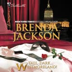 Tall, Dark…Westmoreland! by  Brenda Jackson audiobook