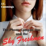 The Phony Campus Doc and the Shy Freshmen by  J.C. Cummings audiobook