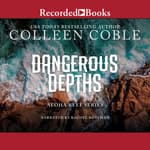 Dangerous Depths by  Colleen Coble audiobook