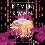 Sex and Vanity by  Kevin Kwan audiobook