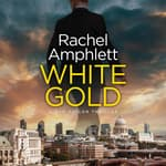 White Gold by  Rachel Amphlett audiobook
