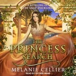 The Princess Search by  Melanie Cellier audiobook