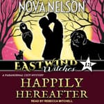 Happily Hereafter by  Nova Nelson audiobook