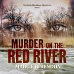 Murder on the Red River by  Marcie R. Rendon audiobook