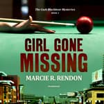 Girl Gone Missing by  Marcie R. Rendon audiobook