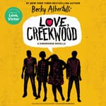 Love, Creekwood by  Becky Albertalli audiobook