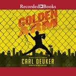 Golden Arm by  Carl Deuker audiobook