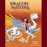 Saving the Sun Dragon by  Tracey West audiobook