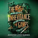 The Inheritance Games by  Jennifer Lynn Barnes audiobook