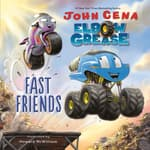 Elbow Grease: Fast Friends by  John Cena audiobook