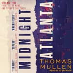 Midnight Atlanta by  Thomas Mullen audiobook